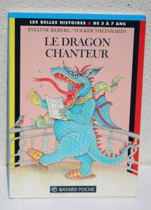 """Livre """"Le dragon chanteur"""""""